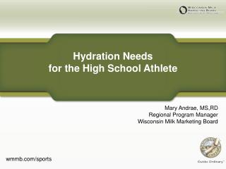 Hydration Needs  for the High School Athlete