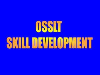 OSSLT  SKILL DEVELOPMENT