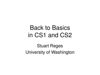 Back to Basics in CS1 and CS2