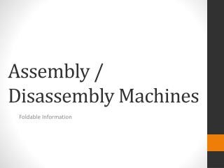 Assembly / Disassembly Machines