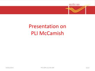 Presentation on  PLI McCamish