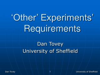 'Other' Experiments' Requirements