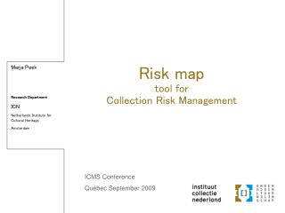 Risk map tool for Collection Risk Management