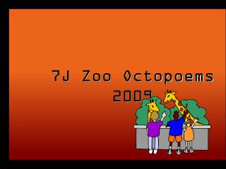 7J Zoo Octopoems 2009