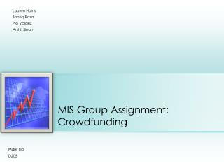 MIS Group Assignment: Crowdfunding