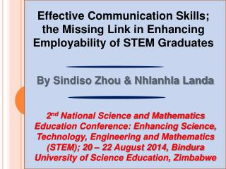 Effective Communication Skills; the Missing Link in Enhancing Employability of STEM Graduates