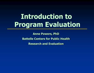 Introduction to  Program Evaluation