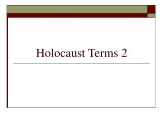 Holocaust Terms 2