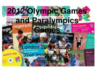 2012 Olympic Games and Paralympics Games