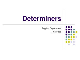 Determiners
