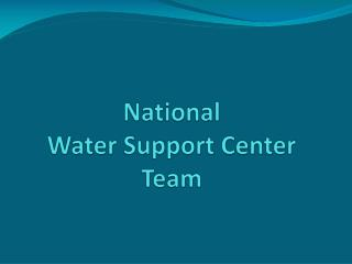 National  Water Support Center  Team