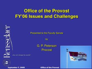 Office of the Provost FY'06 Issues and Challenges