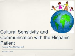 Cultural Sensitivity and Communication with the Hispanic Patient