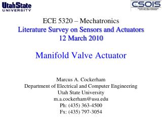 Marcus A. Cockerham Department of Electrical and Computer Engineering  Utah State University