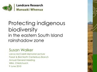 Protecting indigenous biodiversity  in the eastern South Island rainshadow zone