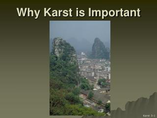 Why Karst is Important