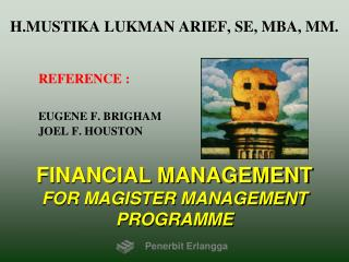 FINANCIAL MANAGEMENT FOR MAGISTER MANAGEMENT PROGRAMME