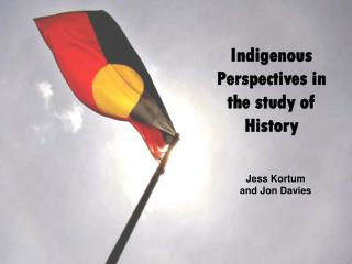 Indigenous Perspectives in the study of History