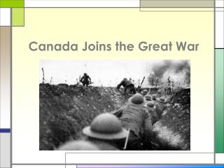 Canada Joins the Great War