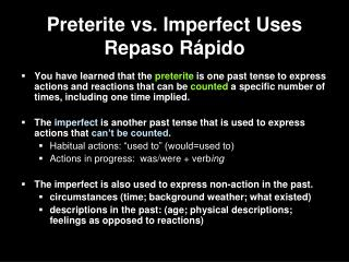 Preterite vs. Imperfect Uses Repaso R ápido