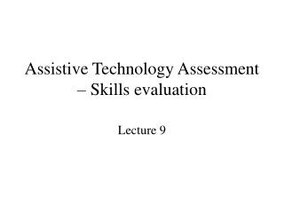 Assistive Technology Assessment – Skills evaluation