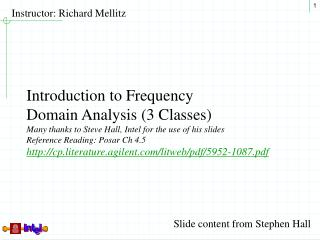 Introduction to Frequency  Domain Analysis (3 Classes)