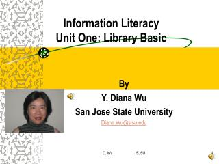 Information Literacy Unit One: Library Basic