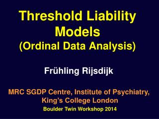 Threshold Liability Models (Ordinal Data Analysis)