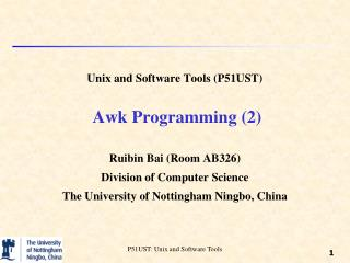 Unix and Software Tools (P51UST)  Awk Programming (2)