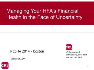 Managing Your HFA's Financial Health in the Face of Uncertainty