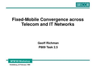 Fixed-Mobile Convergence across Telecom and IT Networks