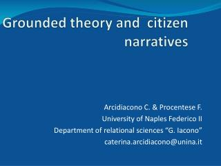 Grounded theory and  citizen narratives