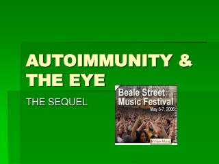 AUTOIMMUNITY & THE EYE