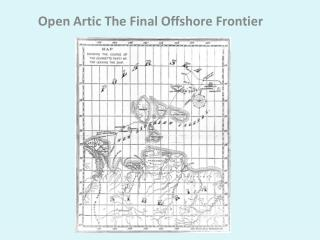 Open Artic The Final Offshore Frontier