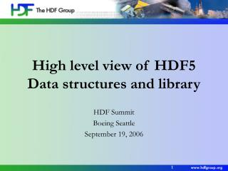 High level view of HDF5 Data structures and library