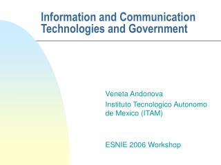 Information and Communication Technologies and Government