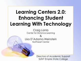 Learning Centers 2.0: Enhancing Student Learning With Technology