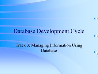 Database Development Cycle