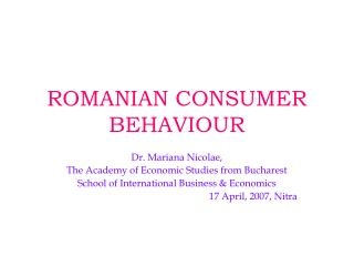 ROMANIAN CONSUMER BEHAVIOUR