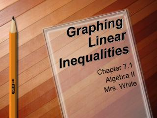 Graphing Linear Inequalities
