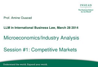 Microeconomics/Industry Analysis Session #1: Competitive Markets