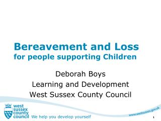 Bereavement and Loss  for people supporting Children