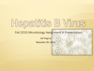 Fall 2010 Microbiology Assignment III Presentation