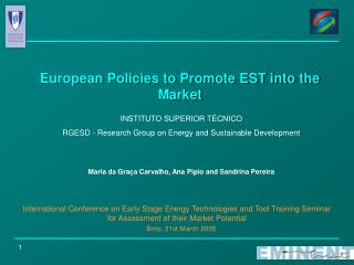 European Policies to Promote EST into the Market