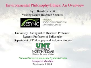 Environmental Philosophy/Ethics: An Overview