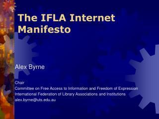 The IFLA Internet Manifesto