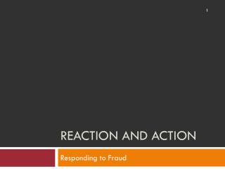 Reaction and Action