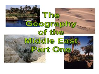 The Geography of the Middle East Part One