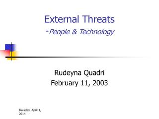 External Threats  - People & Technology
