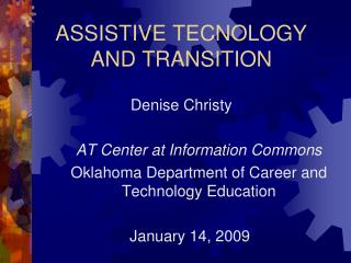 ASSISTIVE TECNOLOGY AND TRANSITION